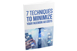 Thumbnail 7 Techniques To Minimize Your Facebook Ad Costs